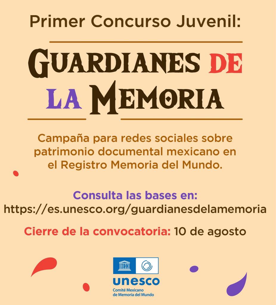 Convoca la UNESCO al Concurso Juvenil «Guardianes de la Memoria» 27Jun-10Ago